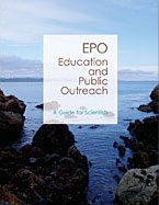 Education and Public Outreach (EPO) Guide for Scientists